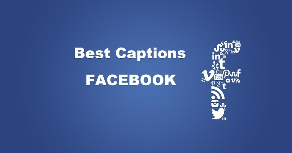 Best Captions For Facebook Profile Display Pictures (DP)
