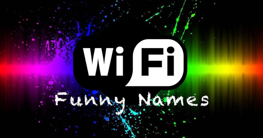200+ Funny WiFi Names That Will Surprise Your Neighbors